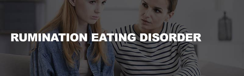 rumination-eating-disorder